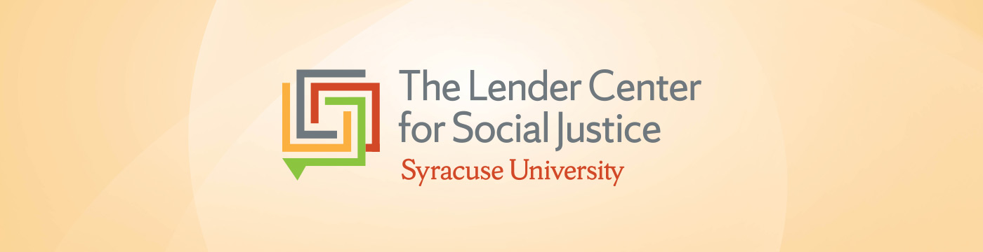 The Lender Center for Social Justice Syracuse University logo on a golden background